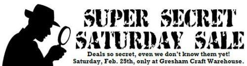 Super Secret Sale @ Gresham Location | Gresham | Oregon | United States