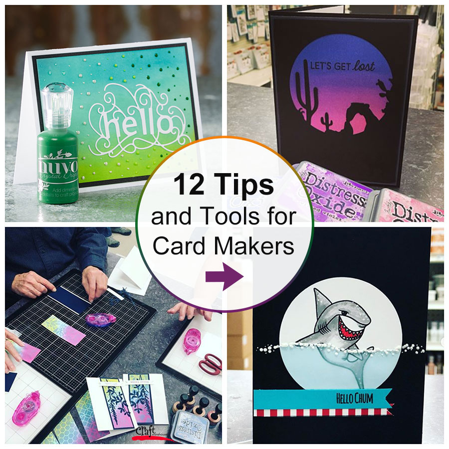 Top 12 Card Making Tips and Tools from the Pros