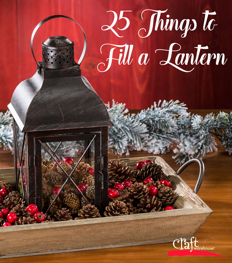 25 Things to Fill a Lantern on the Craft Warehouse Blog